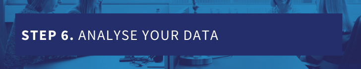 Step 6 - analyse your data